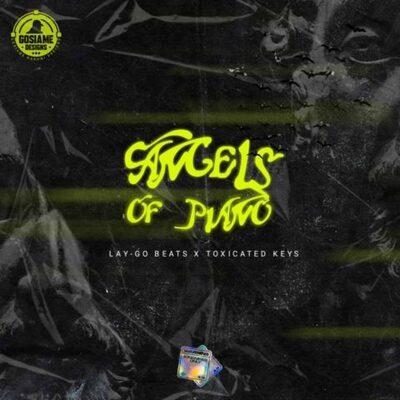 Toxicated Keys & Lay-Go – Angels Of Piano