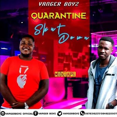 Vanger Boyz – Quarantine Shutdown Mix