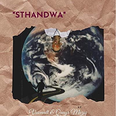 Voicevolt – Sthandwa ft. Quayr Muziq