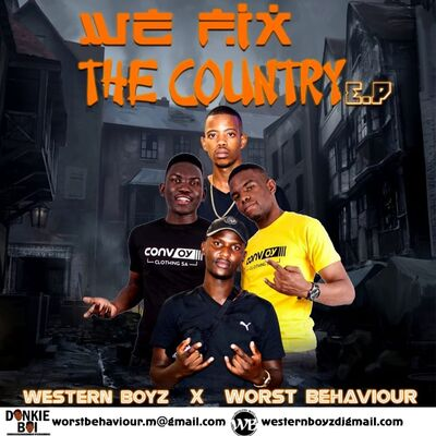 Western Boyz & Worst Behaviour – We Fix the Country EP
