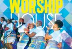 Worship House – My Soul Says Yes (Hikuvonile)