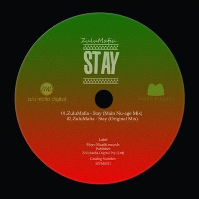 ZuluMafia – Stay (Original Mix)