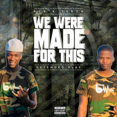Ace no Tebza – We Were Made For This