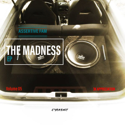 Assertive Fam – The Madness EP 05 (3k Appreciation)
