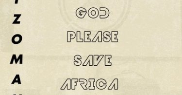 Ayzoman – God Please Save Africa