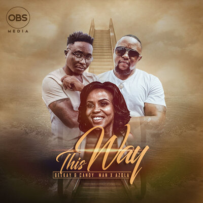 BeeKay & Candy Man – This Way ft. Azola