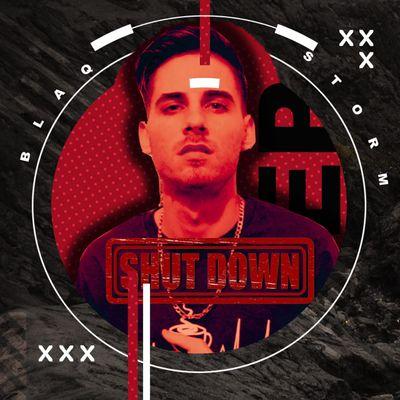BlaqStorm – The Shutdown EP