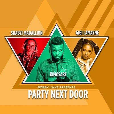 Bobby Links – Party Next Door ft. Kimosabe, Gigi Lamayne & Shabzi Madallion