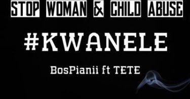 BosPianii – Kwanele ft. Tete