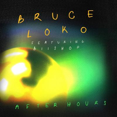 Bruce Loko – After Hours ft. Biishop