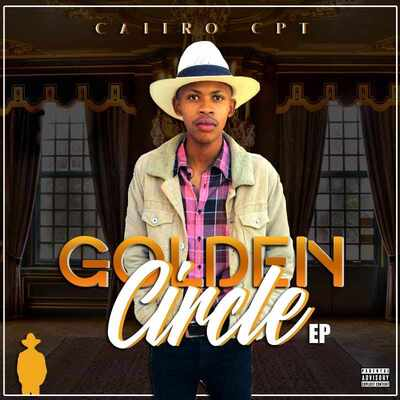 Cairo Cpt – Golden Circle EP