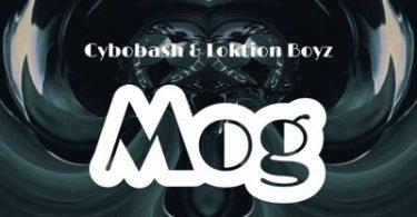 Cybobash & Loktion Boyz – Mog (Afro Mix)