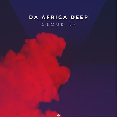 Da Africa Deep – Cloud ft. Lyrik Shoxen
