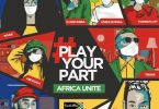DJ Maphorisa – Play Your Part (Africa Unite) ft. Kabza De Small, Tresor, Riky Rick, Sha Sha, YoungstaCPT, Rouge & Dee Koala