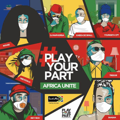 DJ Maphorisa – Play Your Part (Africa Unite) ft. Kabza De Small, Tresor, Riky Rick, Sha Sha, YoungstaCPT, Rouge & Dee Koala