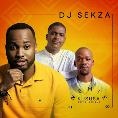 DJ Sekza – Enemies (Kususa Sophomore Dub)