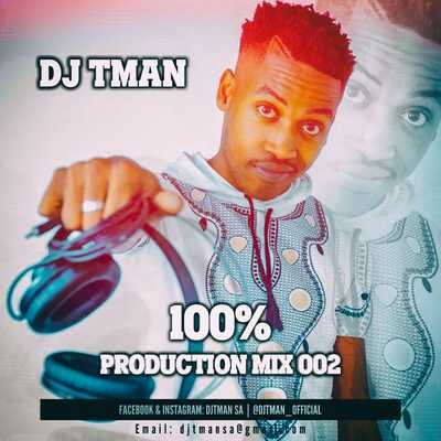 DJ T-Man – 100% Production Mix 002
