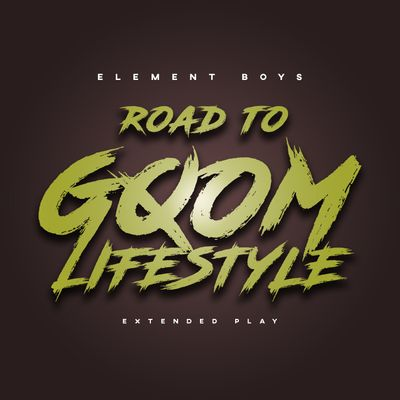 Element Boyz – Road to Gqom Lifestyle EP