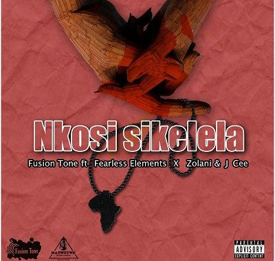 Fusion Tone – Nkosi Sikelela ft. Fearless Element, Zolani & J Cee