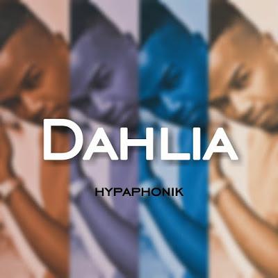 Hypaphonik – Dahlia (Original Mix)