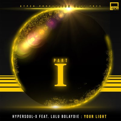 HyperSOUL-X – Your Light (Afro HT) ft. Lulu Bolaydie