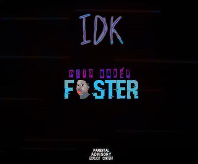 IDK no Foster – Foster