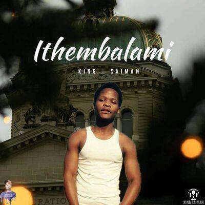 King Saiman – Ithembalami