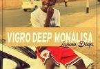 Lunive Deep – Vigro Deep Monalisa Revisit