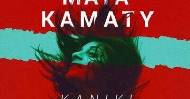 Maya Kamaty – Kaniki (Mo Laudi Remix)