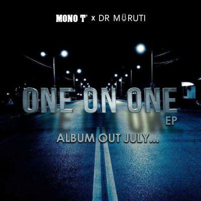 Mono T & Dr Moruti – Never Ready