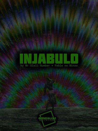 Mr Dlali Number – Injabulo ft. Pablo no Minzo