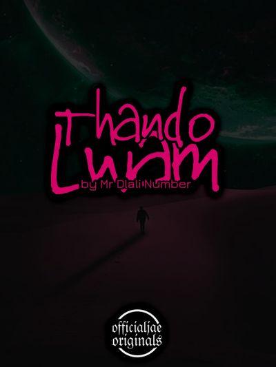 Mr Dlali Number – Thando Lwam