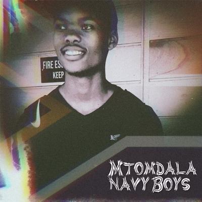 Mtomdala Navy Boyz – Thethelela