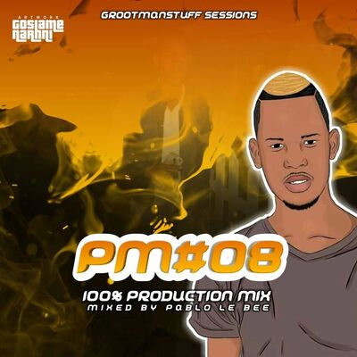 Pablo Le Bee – Production Mix #008 (Grootman Stuff Sessions)