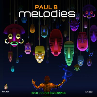 Paul B – Melodies (Phats De Juvenile Remix)
