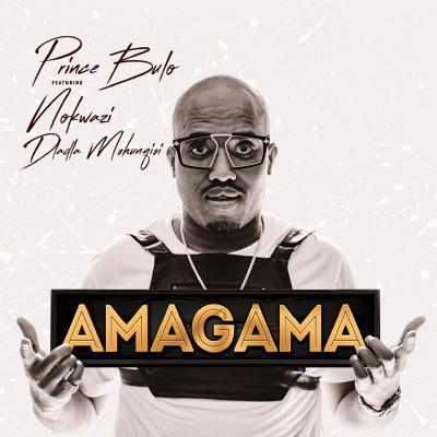 Prince Bulo – Amagama (Felo Le Tee Remix) ft. Nokwazi & Kyotic