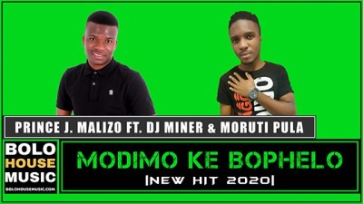 Prince J Malizo – Modimo Ke Bophelo ft. DJ Miner & Moruti Pula