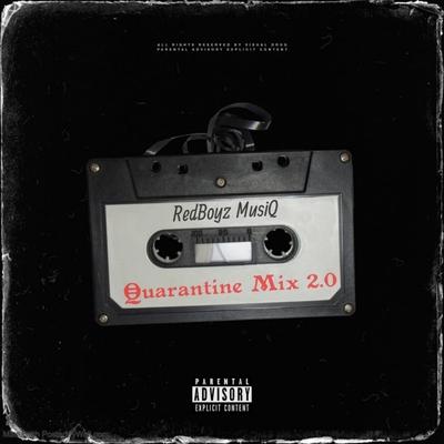 RedBoyz Musiq – Quarantine Mix 2.0 (Mixtape)