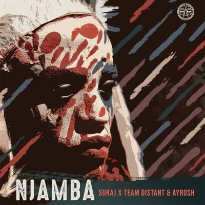 SURAJ, Team Distant & Ayrosh – Njamba