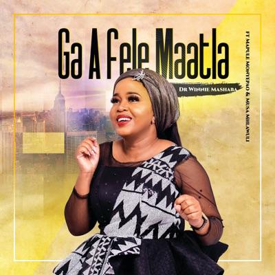 Winnie Mashaba – Ga A Fele Maatla ft. Mapula Monyepao & Musa Mhlawuli