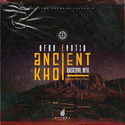 Afro Exotiq – Ancient Khoi (Original Mix)