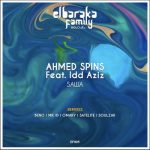 Ahmed Spins – Sawa ft. Idd Aziz (Original Mix)