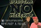 Bobstar no Mzeekay – Sicko Mode
