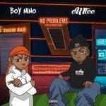 Boy Nino – No Problems Ft. Emtee