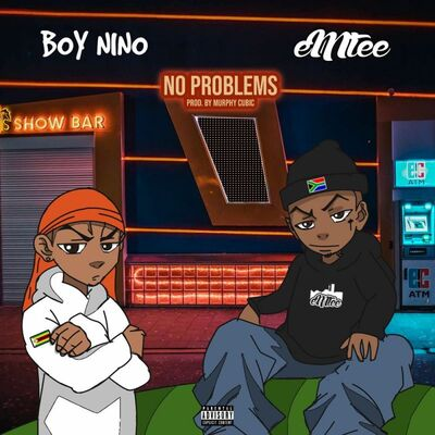 Boy Nino – No Problems Ft. Emtee
