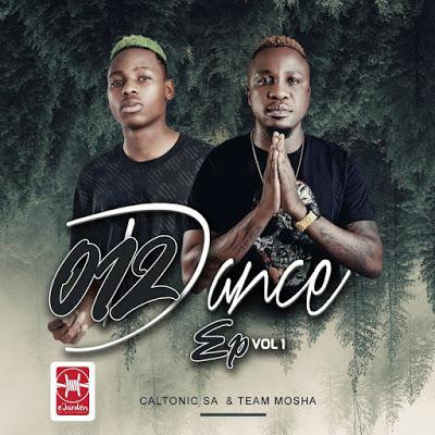 Caltonic SA & Team Mosha – 012 Dance EP