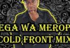 Ceega Wa Meropa – Cold Front Mix