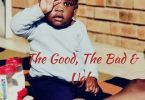 Deej Ratiiey, Buddy F & Tee Kay – The Good, The Bad & Ugly (Number1BassPlay)