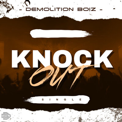 Demolition Boiz – Knock Out