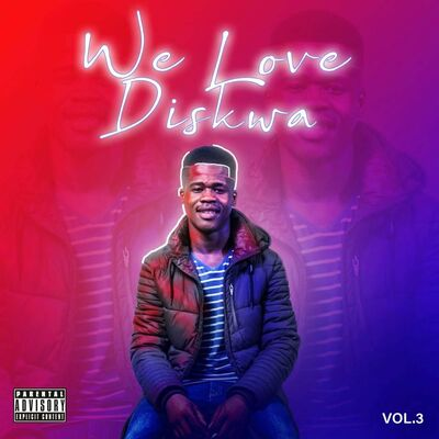 Diskwa – We Love Diskwa Vol.3 (Mixtape)